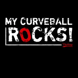 Baseball Quote, Baseball Motivation, My curveball rocks