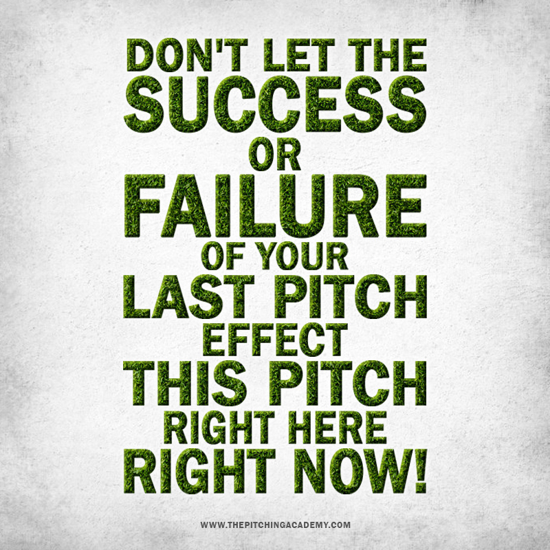 Baseball Quote, Baseball Motivation, Sport Quote, Don't let the Success of Failure of your Last Pitch